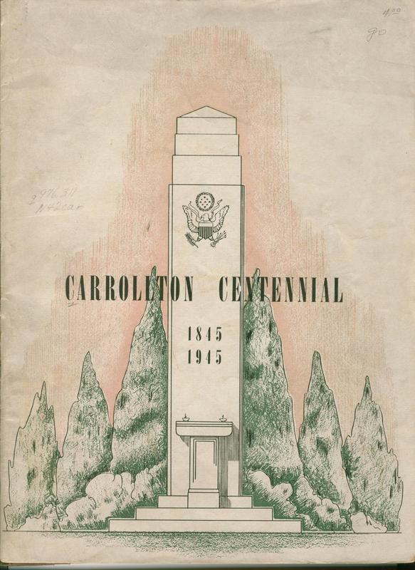 Cover of the Carrollton Centennial Booklet, with a picture of the WWII Memorial in Palmer Park.&lt;br /&gt;<br />