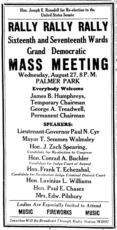 Political Rally Advertisement, Palmer Park. &lt;br /&gt;<br /> &lt;br /&gt;<br /> Courtesy of the Times Picayune Aug. 22, 1930.