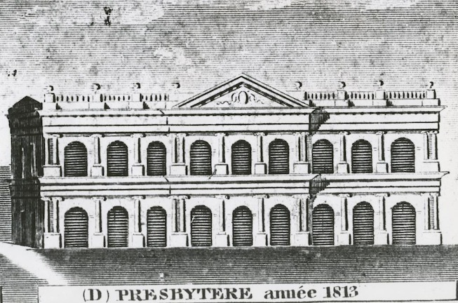 The Presbytere in 1813, with second story completed