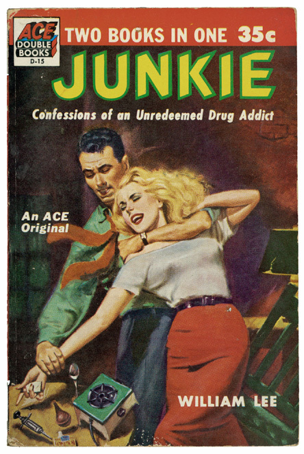 Cover of 1953 Ace Double paperback edition of Junkie: Confessions of an Unredeemed Drug Addict, by William Burroughs.